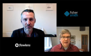 Iain Smith MD of Fisher Smith, and Rich Dale CEO of Flowlens